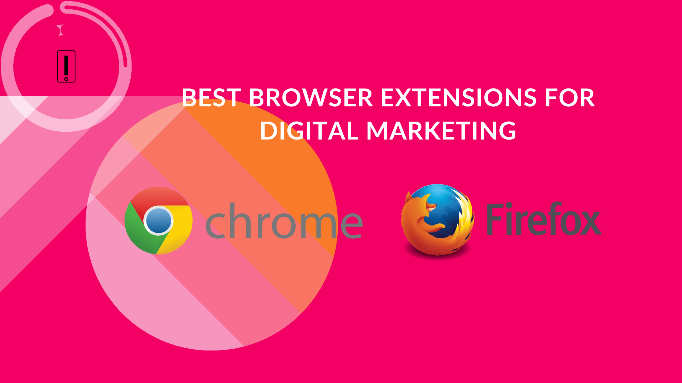 Must have browser extensions for Digital Marketing