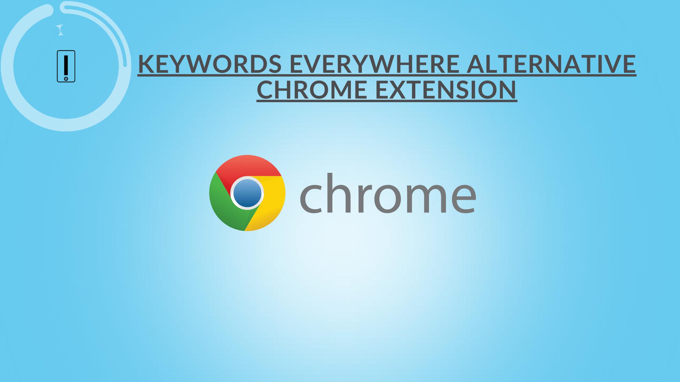 Keywords Everywhere Alternative Chrome Extension WMS Everywhere