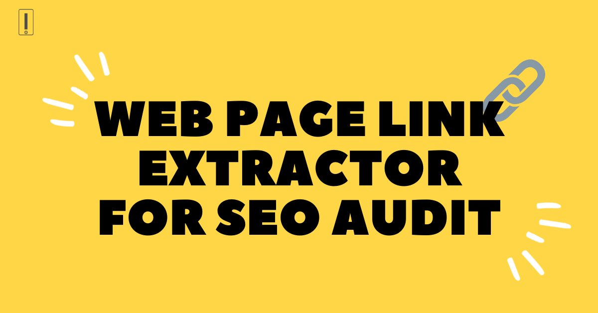 Web page link extractor for SEO audit